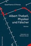 Albert_thebell_physiker_und_faelscher_barbara_sauser